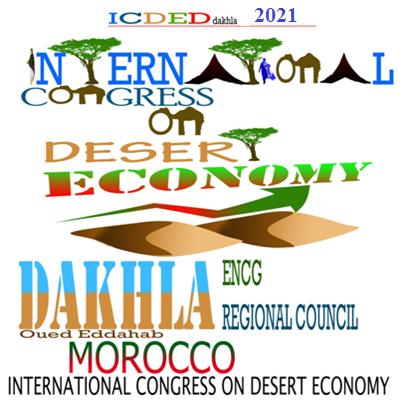 Conference ENCG Dakhla, Sahara, Morocco, Energy Economics between Deserts and Oceans. Morocco, Sahara desert economy development, Pr. Aailal Elouali